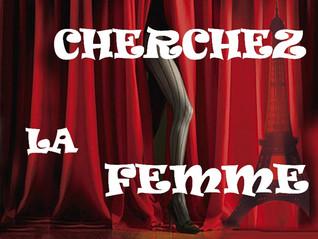 Cherchez la femme или Поговорим по-мужски
