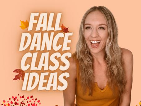 Fall Dance Class Ideas 🍁
