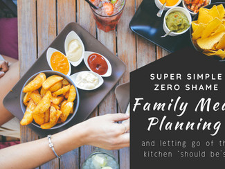 Super Simple Zero Shame Meal Planning