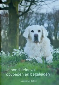 Je-hond-liefdevol-opvoeden-en-begeleiden