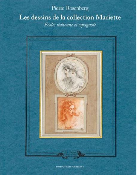 Pierre Rosenberg, Les dessins de la collection Mariette