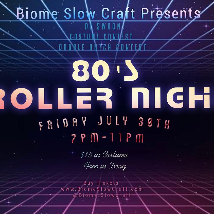 80's Roller Night