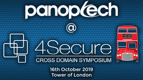 Panoptech @ 4Secure's Cross Domain Symposium