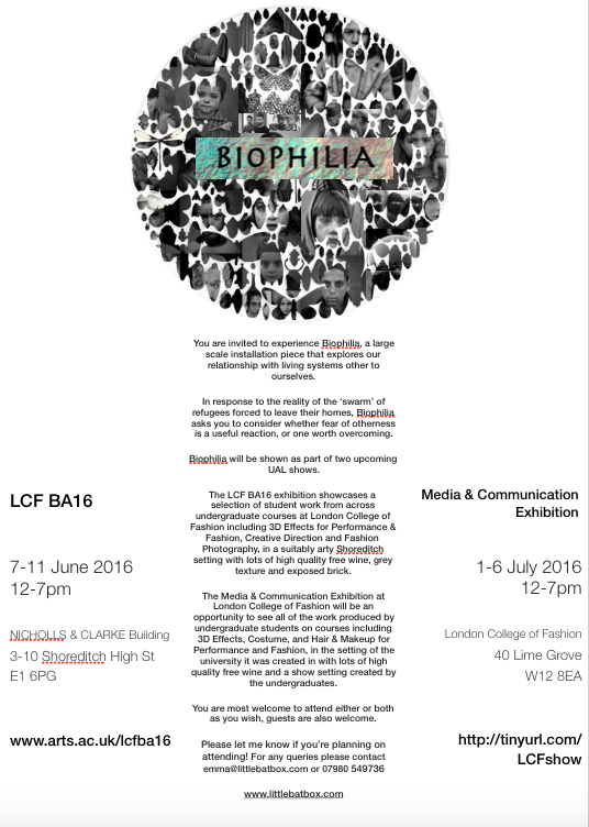 Invite to #Biophilia show as part of the LCF undergarduate BA16 shows