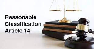 REASONABLE CLASSIFICATION UNDER INDIAN CONSTITUTION: ARTICLE 14