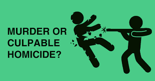 A CRITICAL ANALYSIS OF CULPABLE HOMICIDE AND MURDER