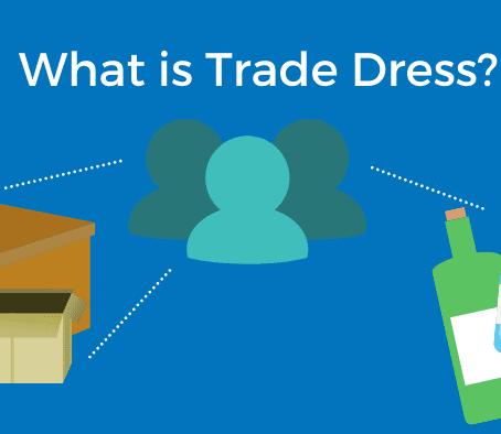 TRADE DRESS: AN EVOLVING FACET OF THE IP REGIME