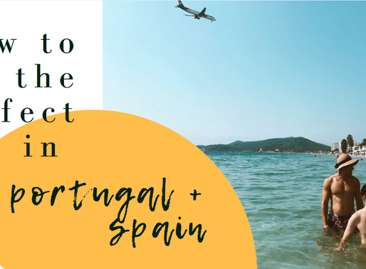 How to Spend the Perfect Week in Portugal and Spain