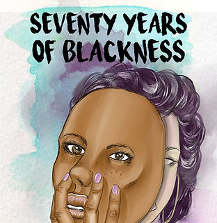 Seventy Years of Blackness