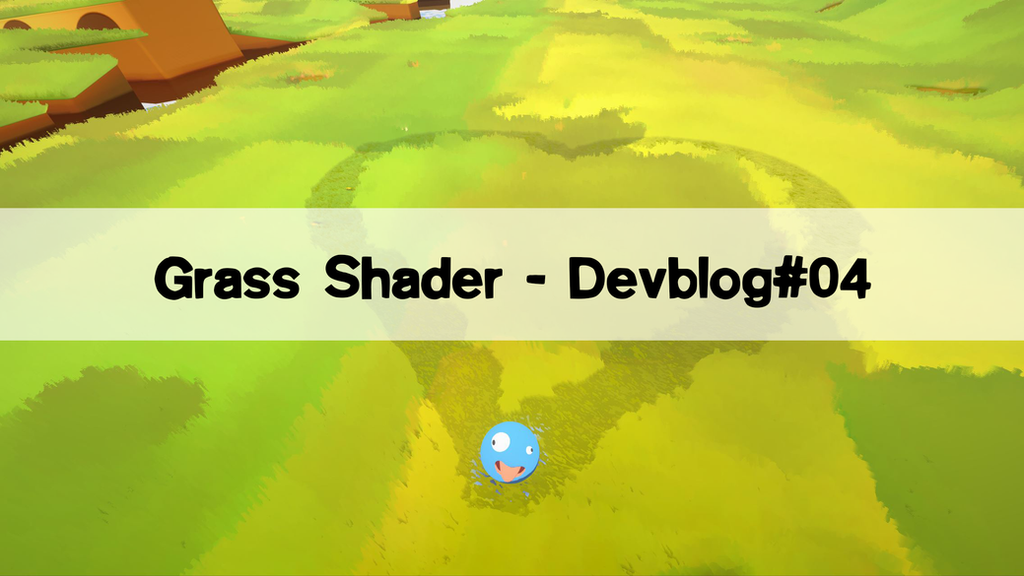 Grass Shader – Devblog#04