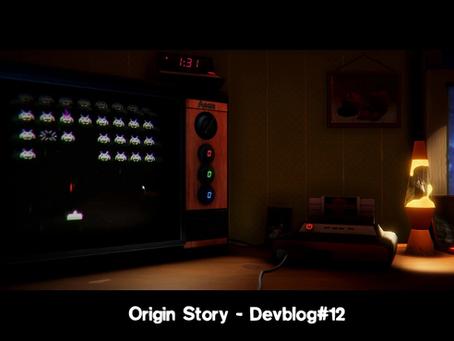 Origin Story - Devblog#12