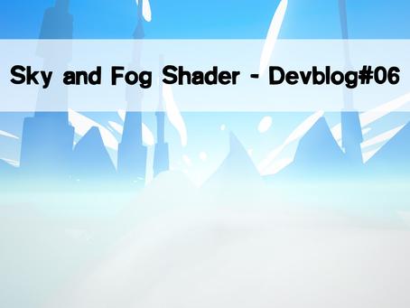 Sky and Fog Shader - Devblog#06