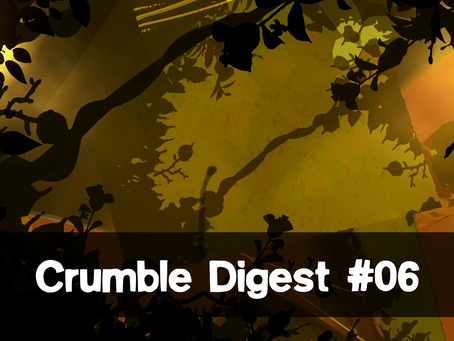 Crumble Digest#06