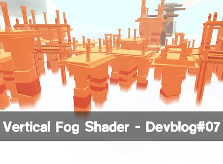 Vertical fog shader - Devblog#07