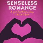 Senseless Romance