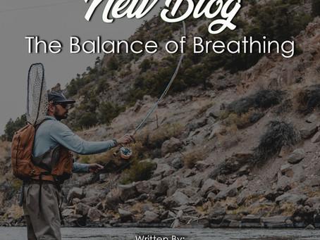 The Balance of Breathing