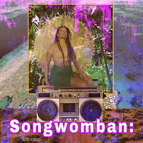 Songwoman playlist.jpeg