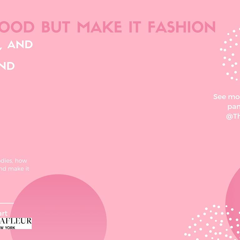 Motherhood But Make it Fashion