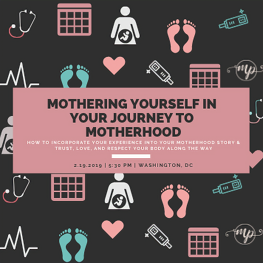 Mothering Yourself In Your Journey to Motherhood