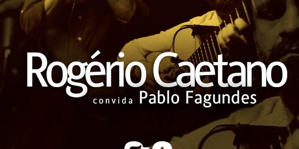 - 37ª Edição - Rogério Caetano convida Pablo Fagundes