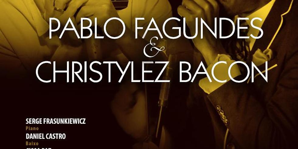 - 32ª Edição - Pablo Fagundes & Christylez Bacon