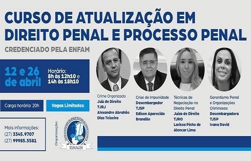 Esmages promove Curso de Atualização em Direito Penal e Processo Penal em abril