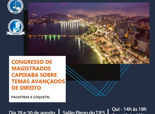"""Esmages promove """"Congresso de Magistrados Capixabas sobre Temas Avançados de Direito"""""""