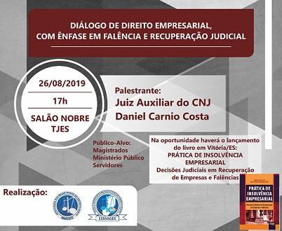 """Palestra """"Diálogo de Direito Empresarial com Ênfase em Falência e Recuperação Judicial"""""""