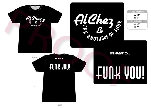 We Want To Funk You - Tee Shirts