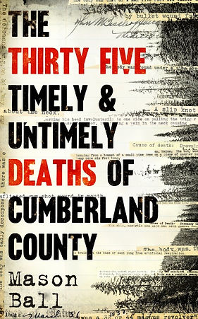 The cover of The Thirty Five Deaths by Mason Ball