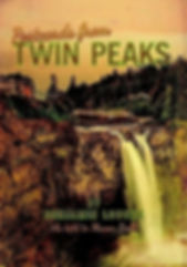 Postcards from Twin Peaks by Mason Ball