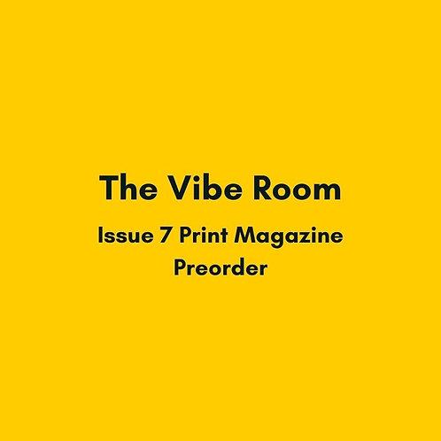Issue 7 Print Magazine Pre-order