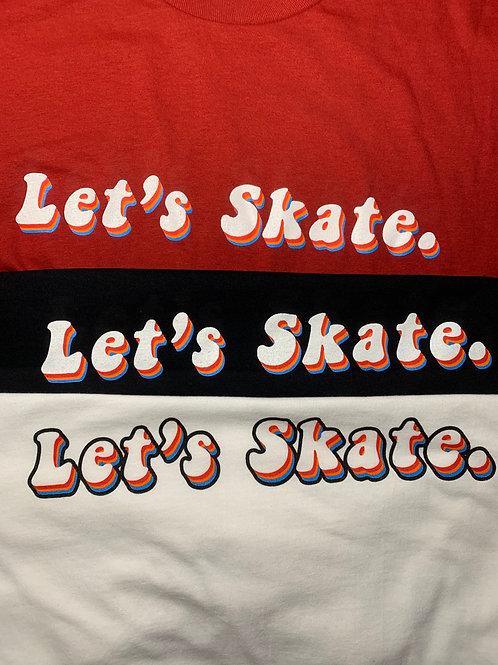 Groovy Let's Skate Tee