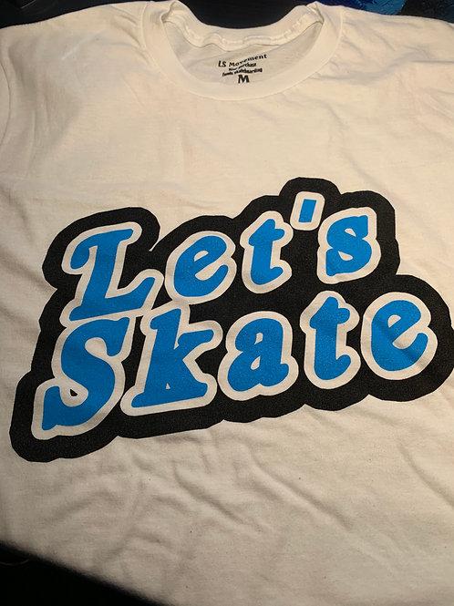 Let's Skate Logo Tee
