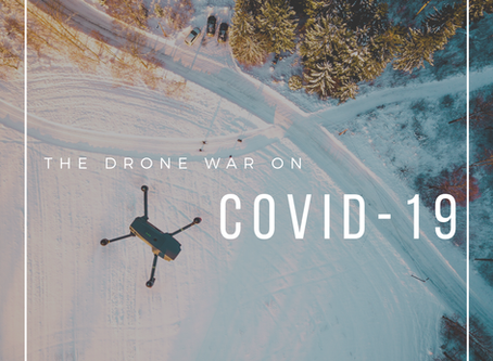 The Drone War on COVID-19