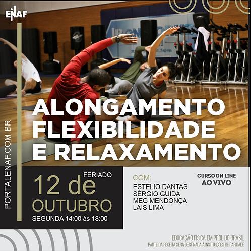 ALONGAMENTO,FLEXIBILIDADE E RELAXAMENTO - 12/10 - CURSO ONLINE