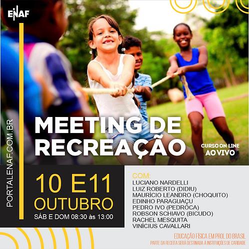 MEETING DE RECREAÇÃO - 10 E 11/10 - CURSO ONLINE