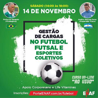 GESTÃO DE CARGAS NO FUTEBOL, FUTSAL E ESPORTES COLETIVOS - 14/11 (CURSO AO VIVO)