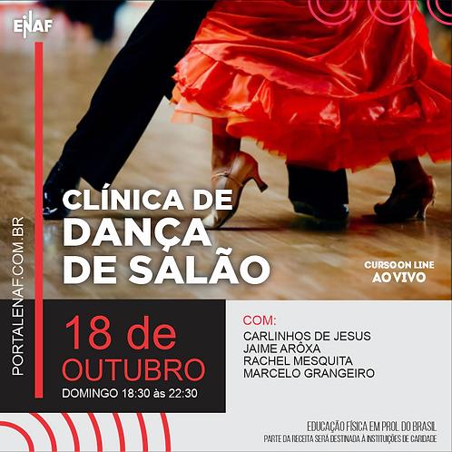 CLÍNICA DE DANÇA DE SALÃO - 18/10 - CURSO ONLINE