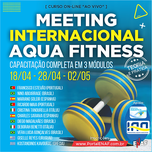MEETING INTERNACIONAL AQUA FITNESS - 3 CURSOS EM 1 - ONLINE