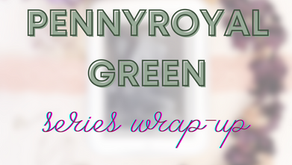 082 - Pennyroyal Series Wrap-Up & Your Questions Answered!
