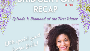 068 - Bridgerton S1 E1 Recap - Diamond of the First Water with Korrie Noelle!
