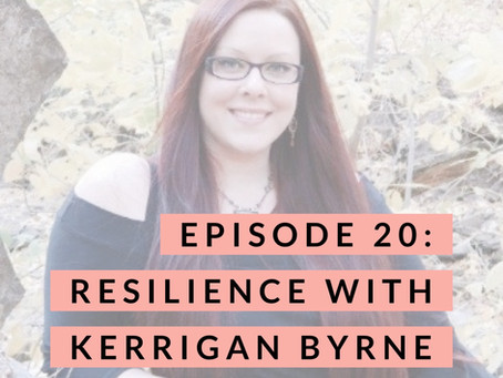 020 - Resilience with Kerrigan Byrne