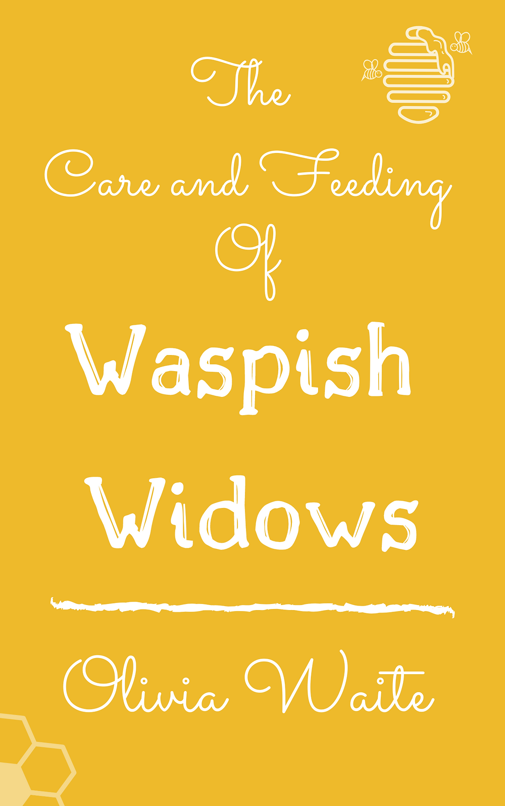 Placeholder Cover for The Care and Feeding of Waspish Widows