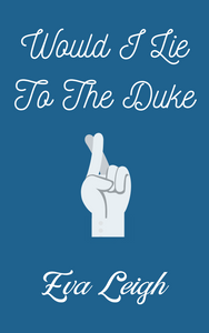Placeholder Cover for Would I Lie To The Duke