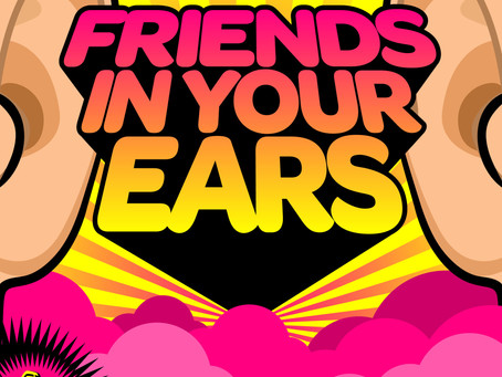Guest Appearance - Friends In Your Ears