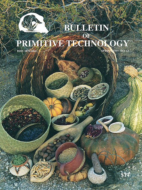 Bulletin #13 - Foods and Cooking - SOLD OUT