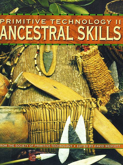 Primitive Technology II: Ancestral Skills