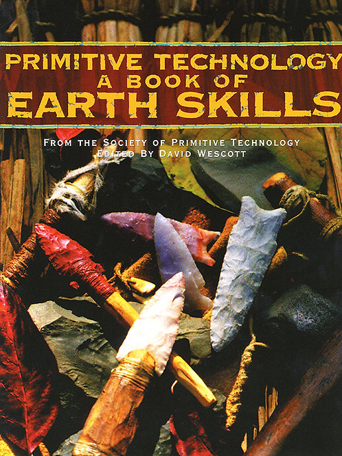 Primitive Technology I: A Book of Earthskills
