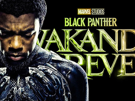 Black Panther Is Back! 'Wakanda Forever' Comes Out In 2022
